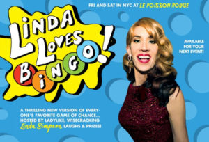 Linda Loves Bingo at the Poisson Rouge!