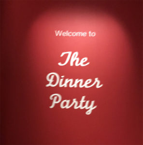 Welcome to the Dinner Party!